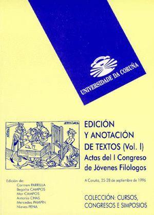 EDICIÓN Y ANOTACIÓN DE TEXTOS. VOL. I