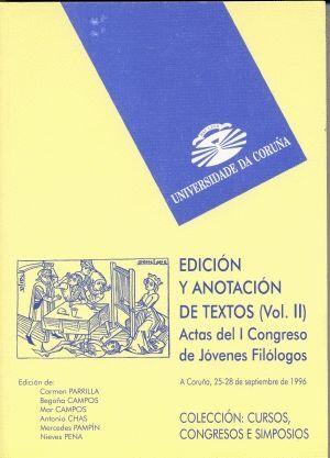 EDICIÓN Y ANOTACIÓN DE TEXTOS. VOL. II