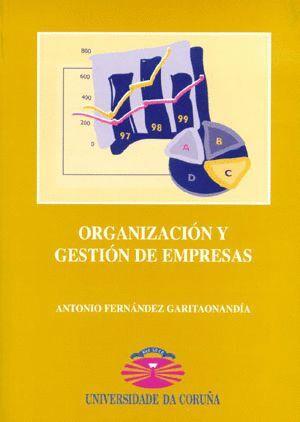 ORGANIZACIÓN Y GESTIÓN DE EMPRESAS