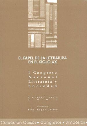 EL PAPEL DE LA LITERATURA EN EL SIGLO XX