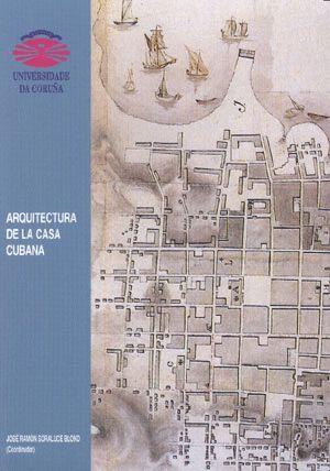 ARQUITECTURA DE LA CASA CUBANA