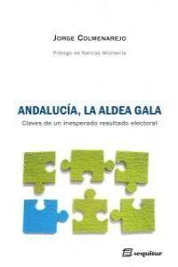 ANDALUCA, LA ALDEA GALA CLAVES DE UN INESPERADO RESULTADO ELECTORAL