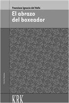 ABRAZO DEL BOXEADOR, EL