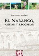 NARANCO, ANDAR Y RECORDAR, EL