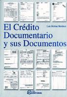 EL CRÉDITO DOCUMENTARIO Y SUS DOCUMENTOS