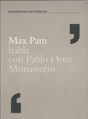 MAX PAM HABLA CON PABLO ORTIZ MONASTERIO