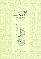 EL VIDRIO EN AL-ANDALUS