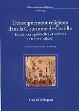 L'ENSEIGNEMENT RELIGIEUX DANS LA COURONNE DE CASTILLE