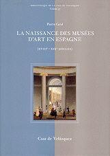 LA NAISSANCE DES MUSÉES D'ART EN ESPAGNE