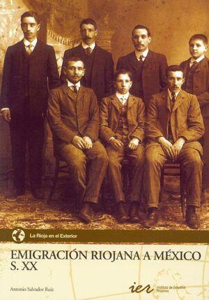 EMIGRACIÓN RIOJANA A MÉXICO