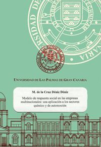 MODELO DE RESPUESTA SOCIAL EN LAS EMPRESAS MULTINACIONALES: UNA APLICACIóN A LOS SECTORES QUíMICO