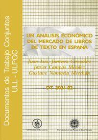 UN ANÁLISIS ECONÓMICO DEL MERCADO DE LIBROS DE TEXTO EN ESPAÑA