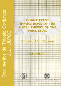 QUANTITATIVE IMPLICATIONS OF THE FISCAL THEORY OF THE PRICE LEVEL