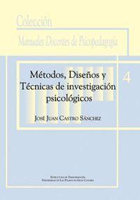 MÉTODOS, DISEÑOS Y TÉCNICAS DE INVESTIGACIÓN PSICOLÓGICOS