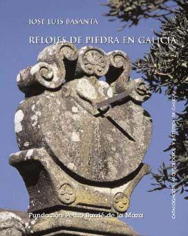 RELOJES DE PIEDRA EN GALICIA