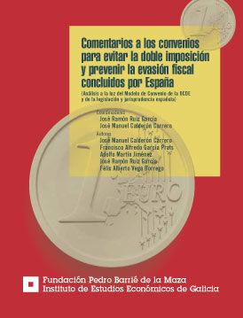 COMENTARIOS A LOS CONVENIOS PARA EVITAR LA DOBLE IMPOSICI�N Y PREVENIR LA EVASI�N FISCAL CONCLUIDOS POR ESPA�A