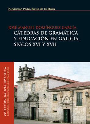CÁTEDRAS DE GRAMÁTICA Y EDUCACIÓN EN GALICIA