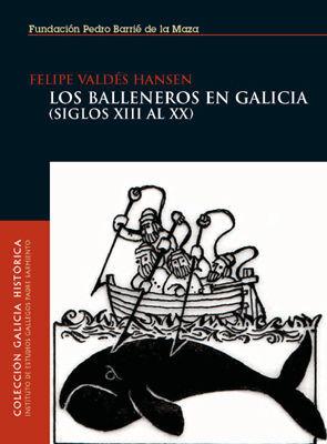 LOS BALLENEROS EN GALICIA