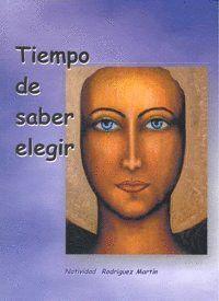 TIEMPO DE SABER ELEGIR