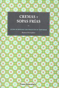 CREMAS Y SOPAS FRIAS COCINA DE MERCADO CON PRODUCTOS DE TEMPORADA