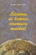 LECCIONES DE HISTORIA ECONÓMICA MUNDIAL.