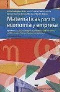 MATEMÁTICAS PARA LA ECONOMÍA Y EMPRESA: VOLUMEN 3, CÁLCULO INTEGRAL, ECUACIONES DIFERENCIALES Y EN DIFERENCIAS FINITAS, PROGRAMACIÓN LINEAL.