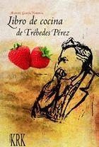 LIBRO DE COCINA DE TREBEDES PEREZ