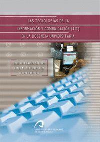 LAS TECNOLOGÍAS DE LA INFORMACIÓN Y COMUNICACIÓN COMO APOYO A LA ENSEÑANZA PRESENCIAL EN LA UNIV