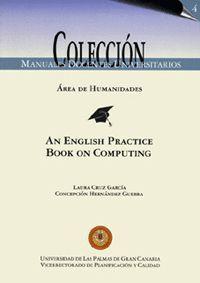 AN ENGLISH PRACTICE BOOK ON COMPUTING