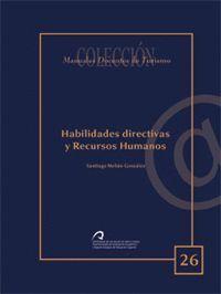 HABILIDADES DIRECTIVAS Y RECURSOS HUMANOS