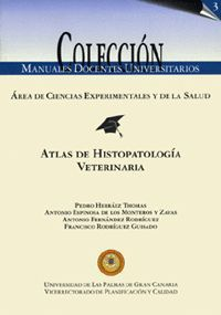 ATLAS DE HISTOPATOLOGÍA VETERINARIA