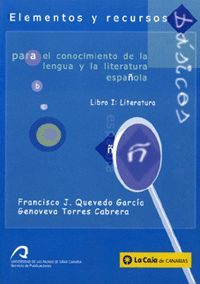 ELEMENTOS Y RECURSOS BÁSICOS PARA EL CONOCIMIENTO DE LA LENGUA Y LA LITERATURA ESPAÑOLA