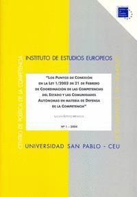 LOS PUNTOS DE CONEXIÓN EN LA LEY 1/2002 DE 21 DE FEBRERO DE COORDINACIÓN DE LAS COMPETENCIAS DEL EST