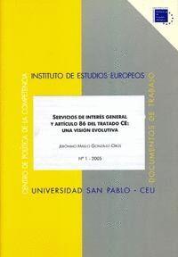 SERVICIOS DE INTERÉS GENERAL Y ARTÍCULO 86 CE: UNA VISIÓN EVOLUTIVA