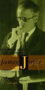 CIEN AÑOS Y UN D­A ULISES Y EL BLOOMSDAY (JAMES JOYCE)