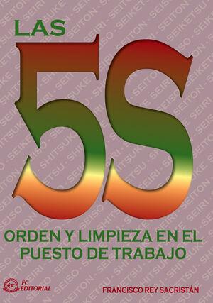 LAS 5S. ORDEN Y LIMPIEZA EN EL PUESTO DE TRABAJO