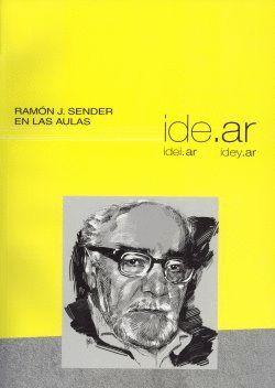 RAMÓN J. SENDER EN LAS AULAS