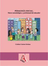 PEDAGOGA SOCIAL. MARCO METODOLÓGICO Y PROFESIONAL DEL EDUCADOR