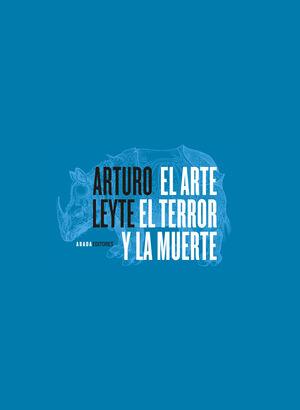 EL ARTE, EL TERROR Y LA MUERTE