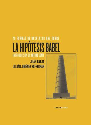 LA HIPÓTESIS BABEL