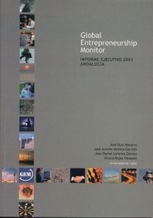 GLOBAL ENTREPRENEURSHIP MONITOR.2003
