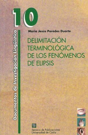 DELIMITACIÓN TERMINOLÓGICA DE LOS FENÓMENOS DE ELIPSIS