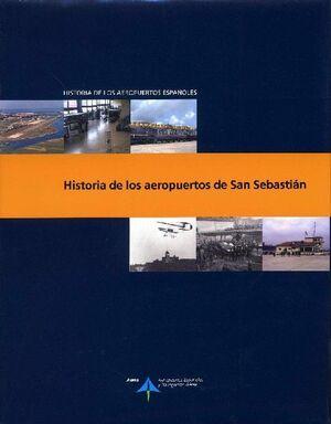 HISTORIA DE LOS AEROPUERTOS DE SAN SEBASTIÁN