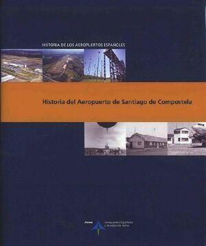 HISTORIA DEL AEROPUERTO DE SANTIAGO DE COMPOSTELA