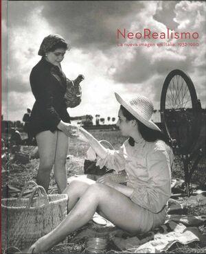 NEOREALISMO. LA NUEVA IMAGEN EN ITALIA 1932-1960