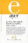 AYER 63 LA CRISIS DEL REGIMEN LIBERAL/ 1917-1923