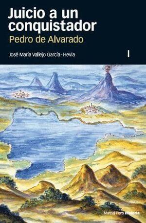 2 VOL JUICIO A UN CONQUISTADOR PEDRO DE ALVARADO
