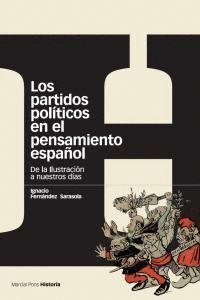 LOS PARTIDOS POLTICOS EN EL PENSAMIENTO ESPAÑOLDE LA ILUSTRACIÓN A NUESTROS DAS DE LA ILUSTRACIÓN