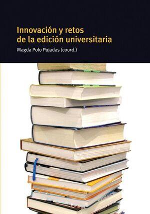 INNOVACIÓN Y RETOS DE LA EDICIÓN UNIVERSITARIA