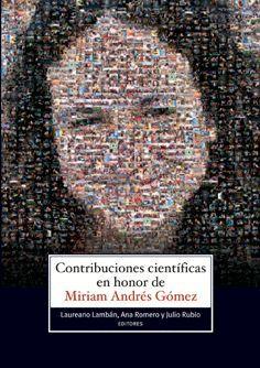 CONTRIBUCIONES CIENTÍFICAS EN HONOR DE MIRIAN ANDRÉS GÓMEZ